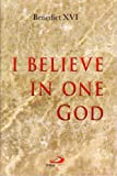 img - for I Believe in One God book / textbook / text book
