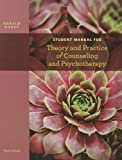 Student Manual for Coreys Theory and Practice of Counseling and Psychotherapy, 9th
