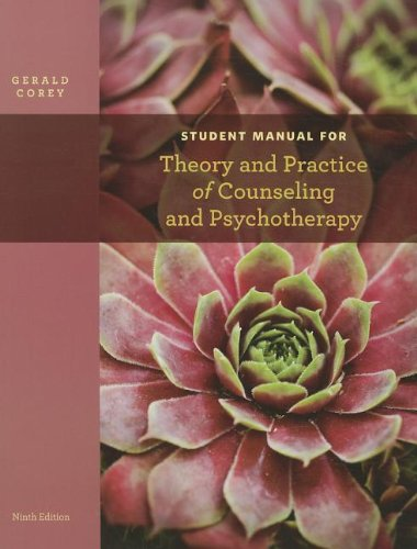 Student Manual for Corey's Theory and Practice of...