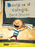 img - for David Va Al Colegio/David Goes to School (Spanish Edition) book / textbook / text book