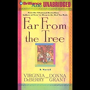 Far From the Tree | [Virginia DeBerry, Donna Grant]