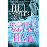 Once Upon Another Time: An Anthology of Tales (Once Upon a Time-Travel Book 4) ~ Jill Myles