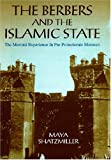 img - for The Berbers and the Islamic State: The Marinid Experience in Pre-Protectorate Morocco book / textbook / text book