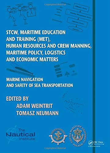 Marine Navigation and Safety of Sea Transportation: STCW, Maritime Education and Training (MET), Human Resources and Cre