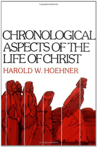 Chronological Aspects of the Life of Christ310262127