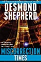 Miscorrection: Times (Miscorrection Trilogy)