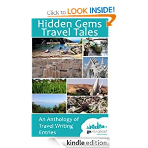 Hidden Gems Travel Tales - An Anthology of Travel Writing Entries