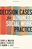 img - for Decision Cases for Advanced Social Work Practice: Confronting Complexity book / textbook / text book