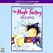 The Magic Factory: Cold Spell | [Theresa Breslin]