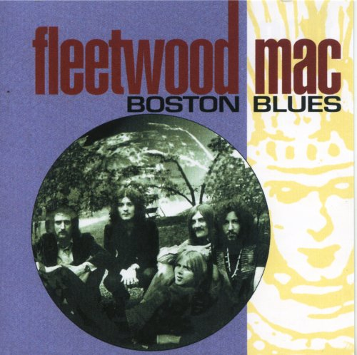 Fleetwood Mac - Boston Blues (disc 1)