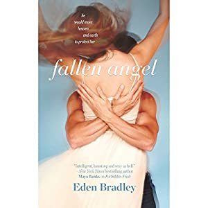 Fallen Angel | [Eden Bradley]