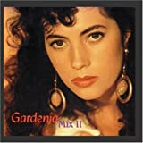Gardenia: Mix II