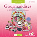 Gourmandises � cr�er en p�te polym�re