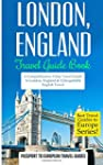 London: London, England: Travel Guide...