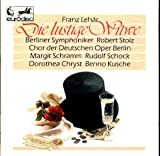 img - for Lehar: Die Lustige Witwe (The Merry Widow) - Robert Stolz, Margit Schramm. Rudolph Schock. Ferry Gruber, Dorothea Chryst, and Berlin Symphony book / textbook / text book