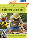 The Backyard Beekeeper - Revised and...