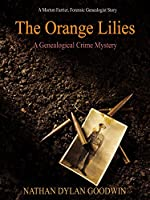 The Orange Lilies: A Morton Farrier novella (The Forensic Genealogist series) (English Edition)