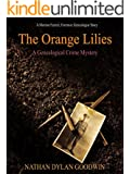The Orange Lilies: A Morton Farrier novella (The Forensic Genealogist series)