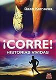 img - for !Corre! Historias vividas (Spanish Edition) book / textbook / text book