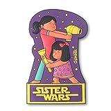Sister Wars Magnet