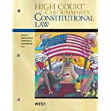 High Court Case Summaries on Constitutional Law, Keyed to Chemerinsky, 3d