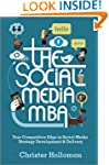 The Social Media MBA: Your Competitiv...