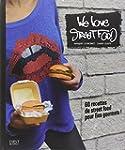 We love street food