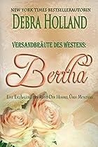 Versandbräute Des Westens: Bertha: Eine Erzählung Der Reihe Der Himmel über Montana (german Edition)