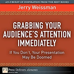 Grabbing Your Audience's Attention Immediately Audiobook