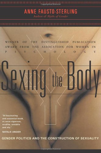 Sexing the Body: Gender Politics and the Construction of...
