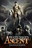 Death Mages Ascent: Revised Edition (Death Mage Series Book 1) (English Edition)