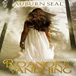 Roanoke Vanishing: The Vanishing Series, Volume 1 | Auburn Seal