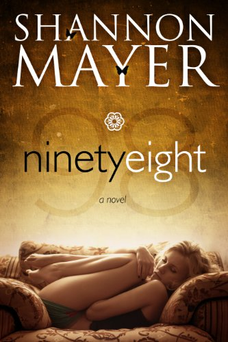Ninety-Eight (Contemporary Romance) by Shannon Mayer