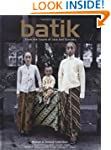 Batik: From the Courts Of Java and Su...