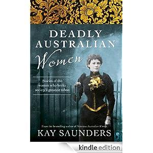 Deadly Australian Women [Kindle Edition]