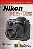 Nikon D2Xs/D2X (Magic Lantern Guides) Kevin Spreekmeester