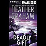 Deadly Gift (       UNABRIDGED) by Heather Graham Narrated by Phil Gigante