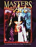 img - for Masters of the Art *OP (Mage) by Brooks, Dierd're, McCandliss, Adam (1999) Paperback book / textbook / text book