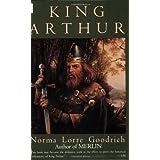 King Arthurby Norma Lorre Goodrich