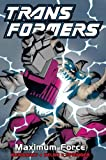 Transformers: Maximum Force (limited edition)