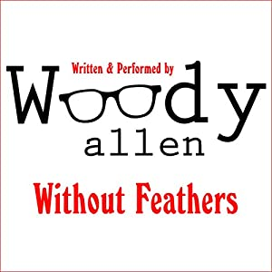Without Feathers Audiobook