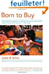 Born to Buy: The Commercialised Child...