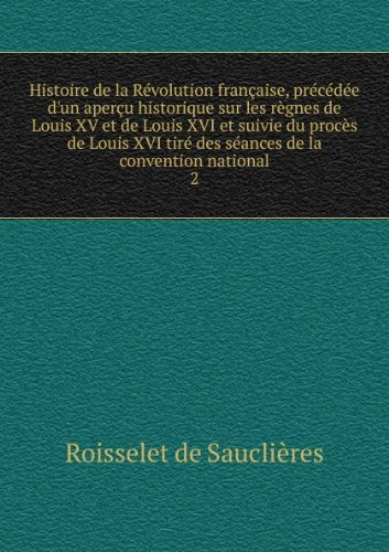 histoire-de-la-racvolution-franaaise-praccacdace-dun-aperau-historique-sur-les-rasgnes-de-louis-xv-e