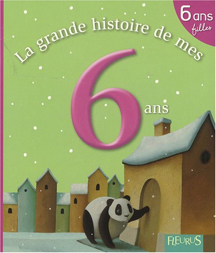 livre la grande histoire de mes 6 ans fille. Black Bedroom Furniture Sets. Home Design Ideas