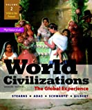 img - for World Civilizations: The Global Experience, Volume 2 (7th Edition) book / textbook / text book