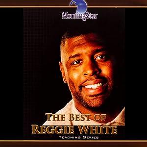 The Best of Reggie White Speech