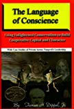 img - for The Language of Conscience book / textbook / text book