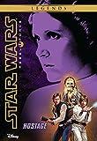 Star Wars: Rebel Force:  Hostage: Book 2 (Star Wars Rebel Force)