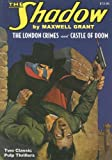 img - for The London Crimes and Castle of Doom (Shadow (Nostalgia Ventures)) book / textbook / text book