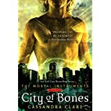 City of Bones (The Mortal Instruments) ~ Cassandra Clare